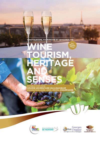 Mba Tourisme Esc Troyes Vs Inseec Lyon by Esc Troyes Ouvre Un Du Bachelor Wine Tourism Heritage
