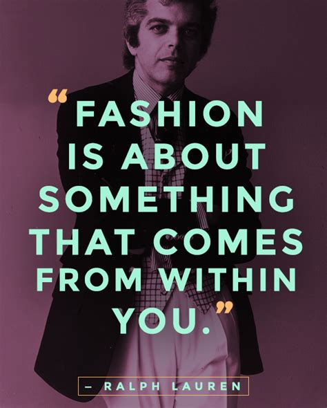 101 best fashion style quotes ever stylecaster