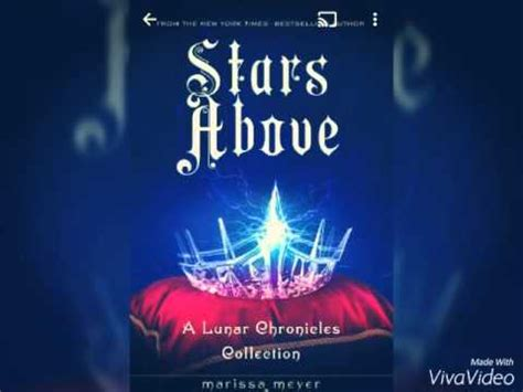 stars above a lunar 1250091845 stars above by marissa meyer youtube