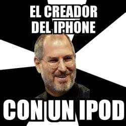 Creador Memes - meme steve jobs el creador del iphone con un ipod 15733477