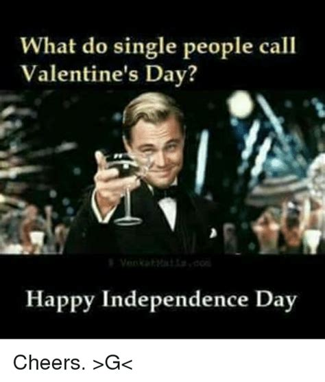what do on valentines day what do single call s day happy