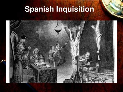 Spanish Style Home Design by Ppt Spanish Inquisition Powerpoint Presentation Id 1937408