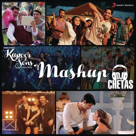 download mp3 of dj chetas kapoor and sons mashup dj chetas mp3 song download mr jatt