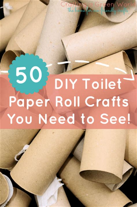 What Can You Make With Toilet Paper Rolls - 50 toilet paper roll crafts you need to see