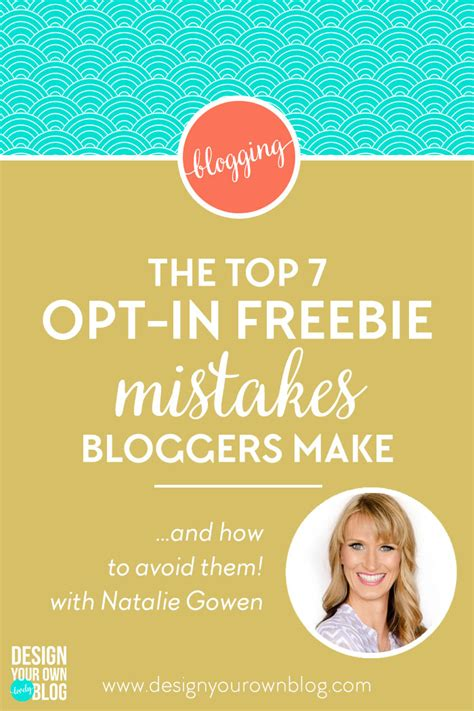 7 Mistakes Make At And How To Avoid Them by The Top 7 Opt In Freebie Mistakes Make And How To