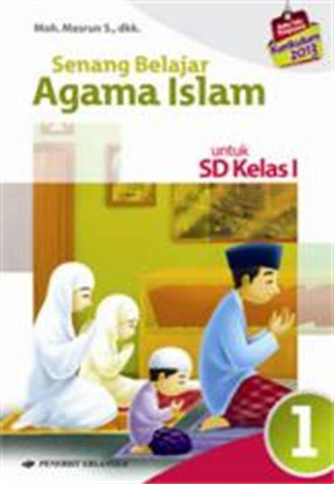 Senang Belajar Agama Islam Jilid 4 buku tematik sd mi kelas i kurikulum 2013 murah sd