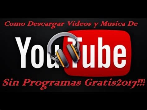 como descargar reloj y calendario para pc youtube c 243 mo descargar v 237 deos de youtube sin programas 2017 para