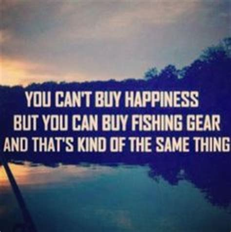 buy a boat quote fishing quotes on pinterest fly fishing girls fishing