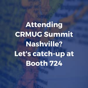 attending crmug summit nashville? let's catch up at booth