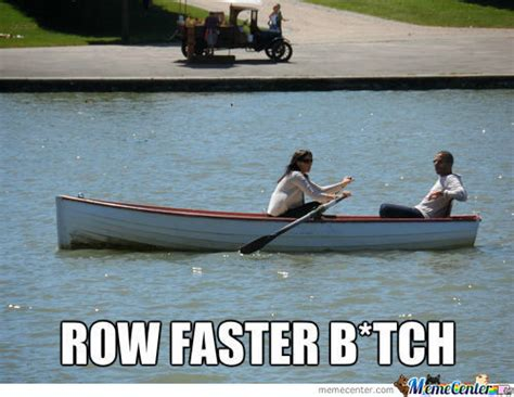 row the boat meme row boat memes best collection of funny row boat pictures