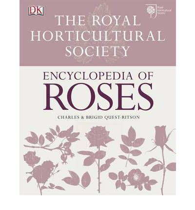 rhs encyclopedia of roses charles quest ritson 9781405373852