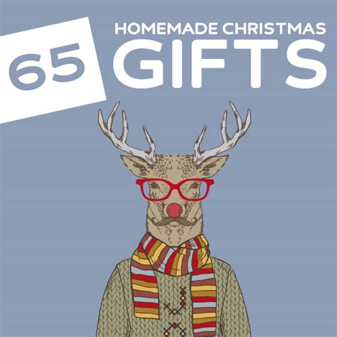 65 amazing homemade christmas gifts dodo burd