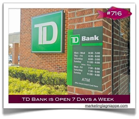 is day a bank td bank stays open 7 days and boasts longer hours