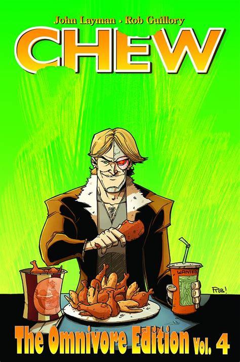 chew omnivore edition volume chew vol 4 omnivore edition fresh comics
