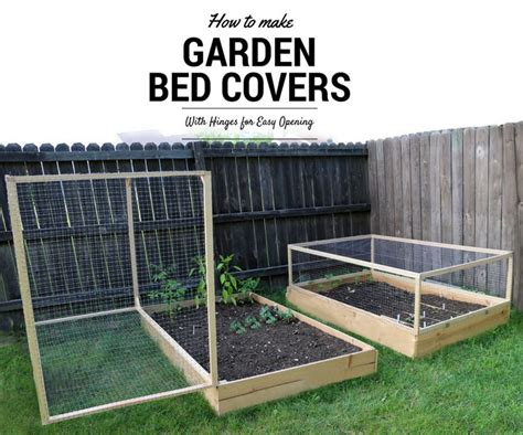 garden bed cover 25 best ideas about raised garden beds on pinterest