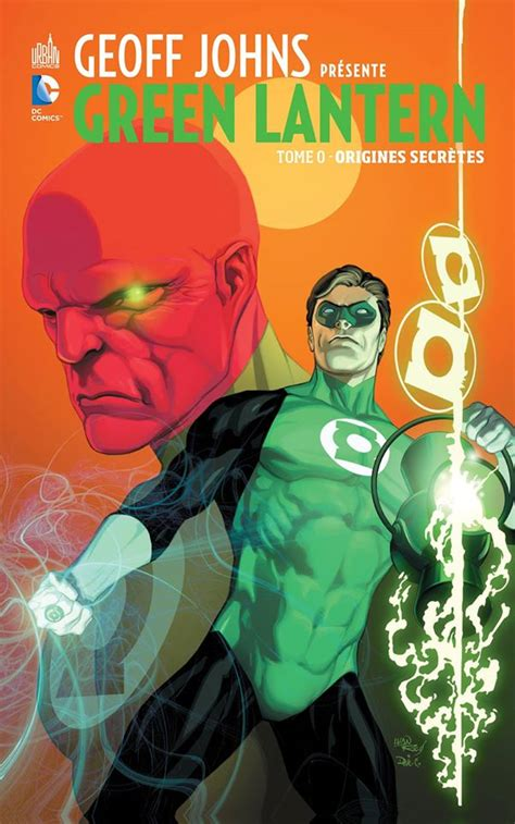libro green lantern by geoff review geoff johns pr 233 sente green lantern tome 0 origines secr 232 tes urban comics 9emeart fr