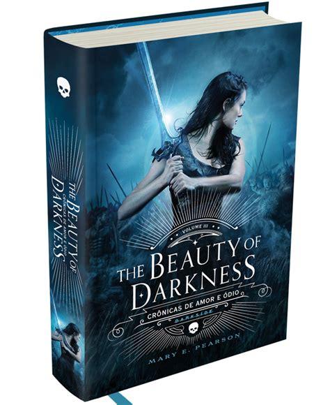 the beauty of darkness resenha the beauty of darkness de mary e pearson momentum saga
