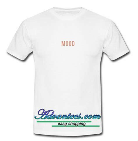 mood t shirt