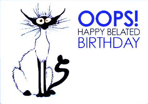 Happy A Day Late by Happy Belated Birthday Wishes Wallpapers And Quotes