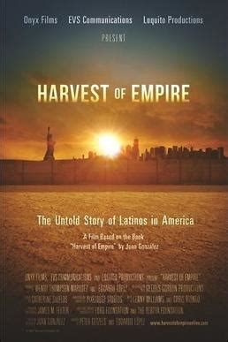 harvest  empire  history  latinos  america wikipedia