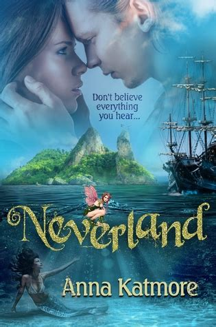 to a land i will show you books neverland adventures in neverland 1 by katmore