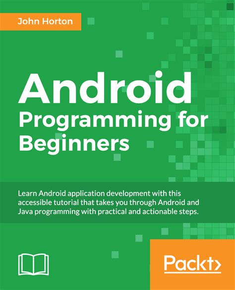 android programming in java starting with an app books android programming for beginners packt books