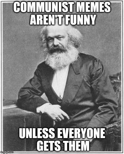 Communist Memes - karl marx meme imgflip