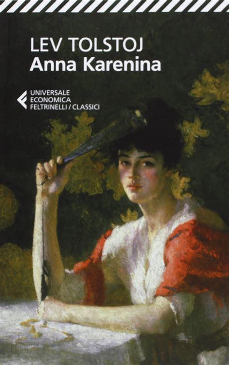 libro anna karnina anna karenina trama e recensione roba da donne