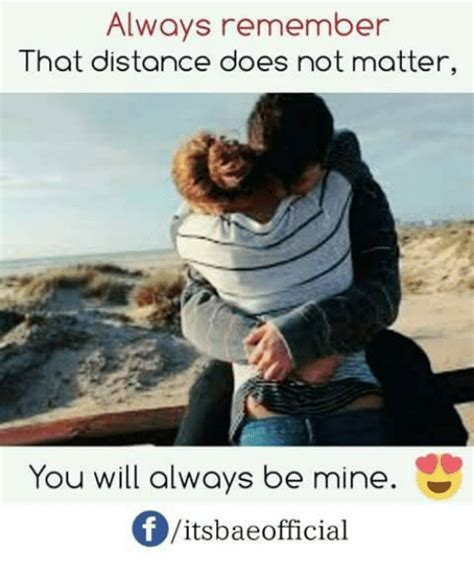 Size Does Not Always Matter by Always Remember That Distance Does Not Matter You Will