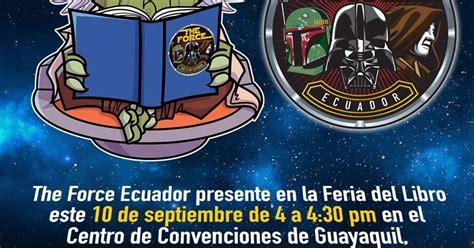 libro the force bienvenidos al blog del comic club de guayaquil charla sobre star wars en la zona del comic de
