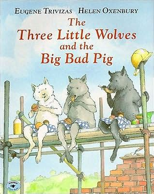 the three wolves and the big bad pig by eugene
