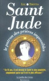 impossible saints a novel books livre jude le patron des pri 232 res impossibles