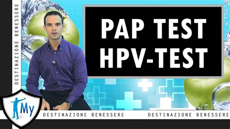 prima pap test pap test e hpv test