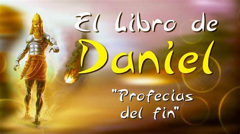 libro danny el cen del profec 205 as del fin libro de daniel 33 youtube