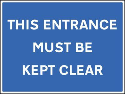this entrance must be kept clear really red sign company