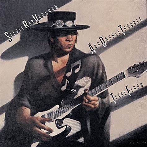 texas flood stevie ray vaughan double trouble stevie ray vaughan songs reviews credits