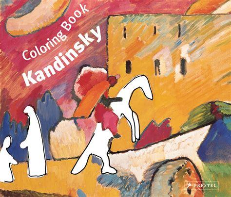 doris kutschbach coloring book wassily kandinsky prestel