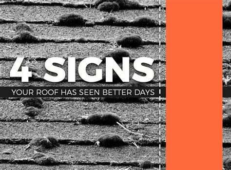 Has Seen Better Days by 4 Signs Your Roof Has Seen Better Days