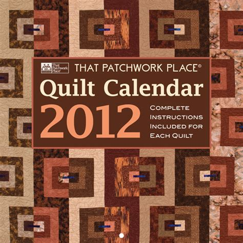Patchwork Place - martingale that patchwork place quilt calendar 2012