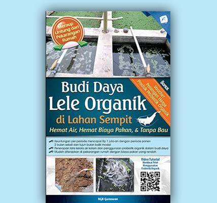 Beternak Ayam Kung Jowo Joper 50 Hari Panen budi daya lele organik di lahan sempit1 agromedia
