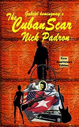cipher a thriller nick ravell books the cuban scar kindle edition by nick padron mystery