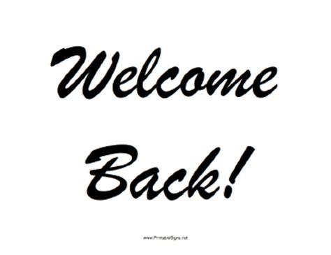 Welcome Back Sign Printable printable welcome back sign