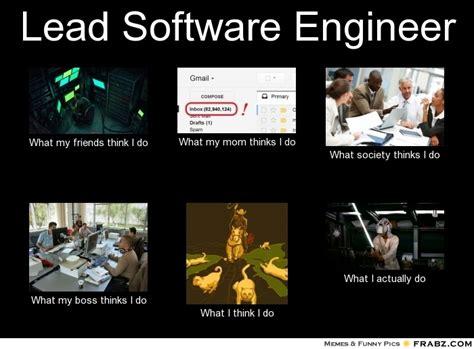 Meme Generator Software - lead software engineer meme generator what i do