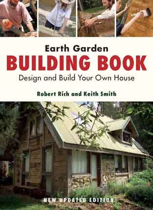 design your own home book earth garden building book design and build your own house