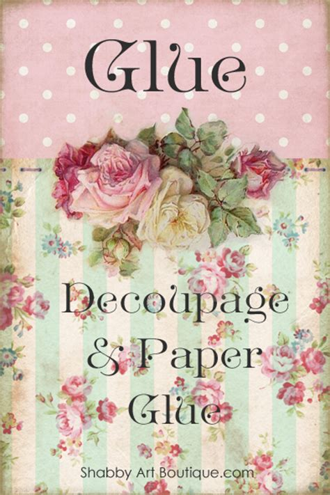 Can You Use Pva Glue For Decoupage - it s a controversial but it s true shabby