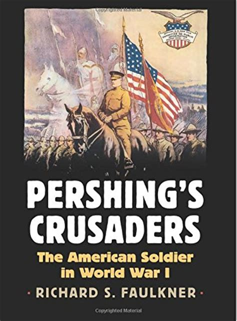 s american war a history cambridge studies in us foreign relations books cheapest copy of pershing s crusaders the american