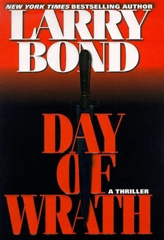 the brunist day of wrath books day of wrath by larry bond signed edition book