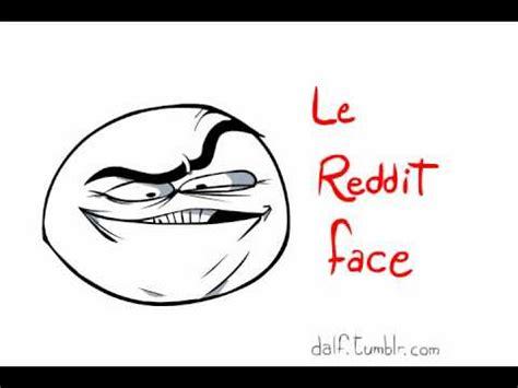 Reddit Meme Faces - le reddit meme face youtube