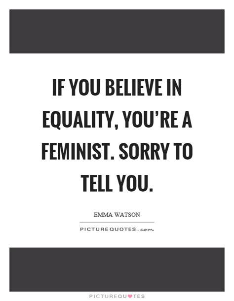 feminism quotes feminist quotes feminist sayings feminist picture quotes