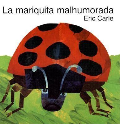 eric carle spanish 8492608544 the grouchy spanish edition la mariquita malhumorada hardcover tattered cover